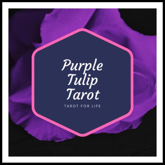 Purple Tulip Tarot | Intuitive Tarot for Life